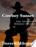 Cowboy Sunset: Four Historical Romance Novellas