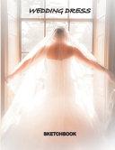 WEDDING DRESS Sketchbook Pdf/ePub eBook