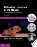 Behavioral Genetics Of The Mouse Volume 1 Genetics Of Behavioral Phenotypes Book PDF