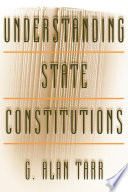 Understanding State Constitutions