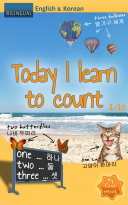 Today I Learn to count - English & Korean [Bilingual]