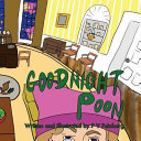 Goodnight Poon