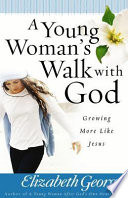 A Young Woman s Walk with God
