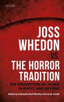 Joss Whedon vs. the Horror Tradition