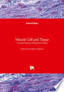 Muscle Cell and Tissue