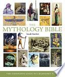The Mythology Bible