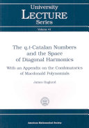 The Q, T-Catalan Numbers and the Space of Diagonal Harmonics