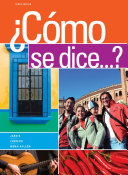 Student Activities Manual for Jarvis/Lebredo/Mena-Ayllon's Como se dice...?