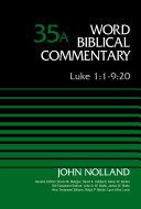 Pdf Luke 1:1-9:20, Volume 35A Telecharger