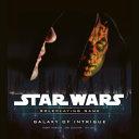Star Wars Galaxy of Intrigue
