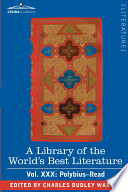A Library of the World s Best Literature   Ancient and Modern   Vol XXX  Forty Five Volumes   Polybius Read Book