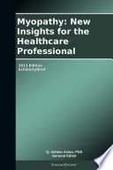 Myopathy  New Insights for the Healthcare Professional  2013 Edition Book
