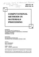 Computational Methods in Materials Processing Book