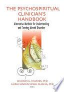 The Psychospiritual Clinician's Handbook