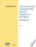 Institutional analysis of integrated water resources management in river basins: A methodology paper
