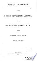 Annual Reports of Internal Improvement Companies to the Board of Public Works