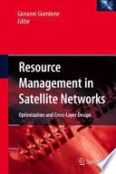 Resource Management in Satellite Networks Book