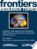 Current Research and Emerging Directions in Emotion Cognition Interactions Book