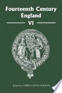 Fourteenth Century England Vi