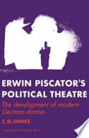 Erwin Piscator's Political Theatre