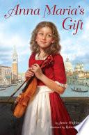 Anna Maria's Gift