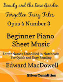 Pdf Beauty In the Rose Garden Forgotten Fairytales Opus 4 Number 3 Beginner Piano Sheet Music