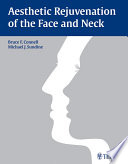 Aesthetic Rejuvenation of the Face and Neck Book