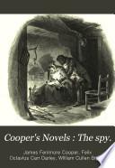 Cooper's Novels: The spy