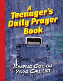 A Teenager s Daily Prayer Book
