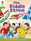 Oxford Reading Tree: Stage 7: More Stories B: The Riddle Stone Part Two