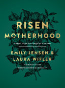 Risen Motherhood [Pdf/ePub] eBook