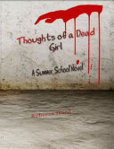 Thoughts of a Dead Girl: A Summer School Novel