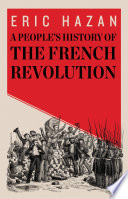 A People s History of the French Revolution Book PDF