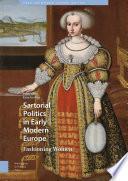 Sartorial Politics in Early Modern Europe