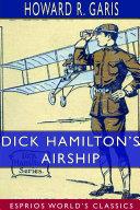 Dick Hamilton s Airship  Esprios Classics