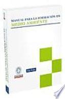 Manual para la formación en medio ambiente