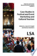 Case Studies in Festival and Event Marketing and Cultural Tourism
