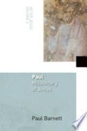 Paul, Missionary of Jesus: After Jesus, Vol. 2