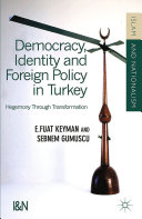 Pdf Democracy, Identity and Foreign Policy in Turkey