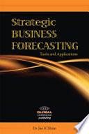 Strategic Business Forecasting