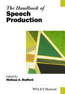 The Handbook of Speech Production Book