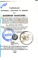 Tableau historique, analytique et critique des sciences occultes ... Par Ferdinand Denis