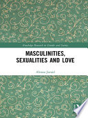 Masculinities Sexualities And Love