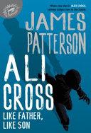 Ali Cross  Like Father  Like Son