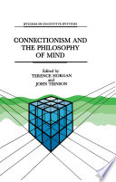 Connectionism and the Philosophy of Mind Book