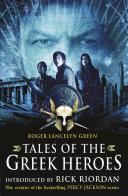 Pdf Tales of the Greek Heroes (Film Tie-in) Telecharger