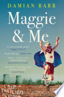 """""""Maggie & Me"""" by Damian Barr"""