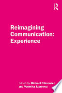 Reimagining Communication  Experience