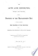 The Acts and Resolves  Public and Private  of the Province of the Massachusetts Bay Book