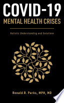 COVID 19 Mental Health Crises